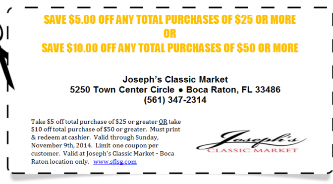 $5 or $10 off - Joseph's Classic Market Coupon - Expires November 9th 2014